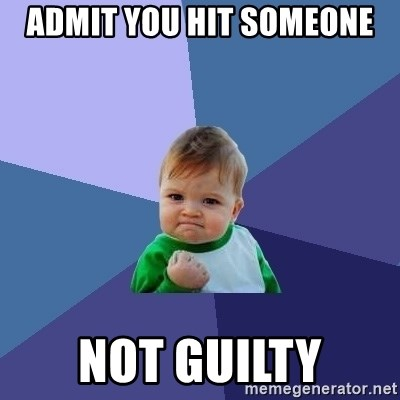 Success Kid - admit you Hit someone nOt guilty