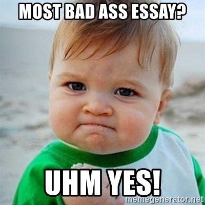Victory Baby - Most bad ass essay? uhm yes!