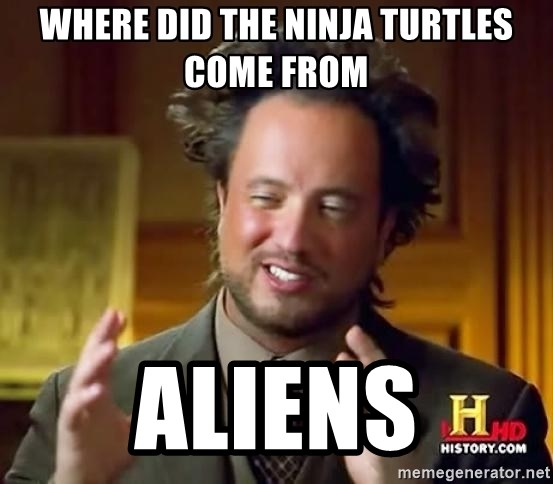 Ancient Aliens - Where did the ninja turtles come from aliens