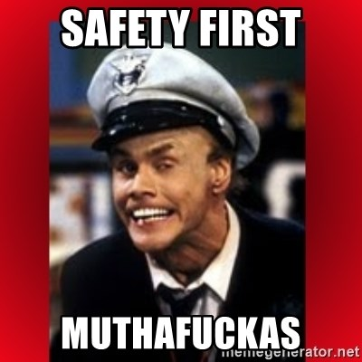 Fire Marshall Bill - safety first muthafuckas
