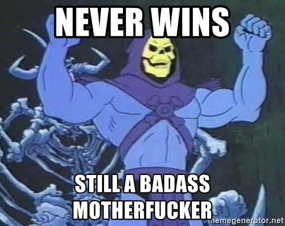 Skeletor - never wins still a badass motherfucker