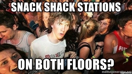 -Sudden Clarity Clarence - snack shack stations on both floors?