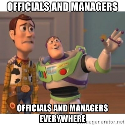 Toy story - OFFICIALS AND MANAGERs OFFICIALS AND MANAGERs everywhere