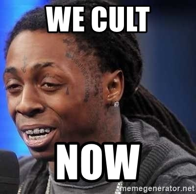 we president now - we cult now