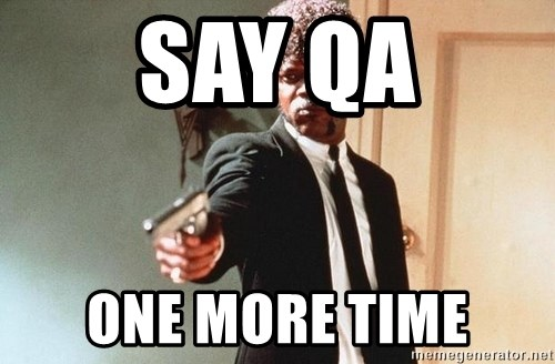 I double dare you - say qa one more time