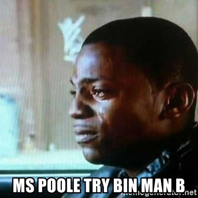 Paid in Full -  Ms Poole try bin man b