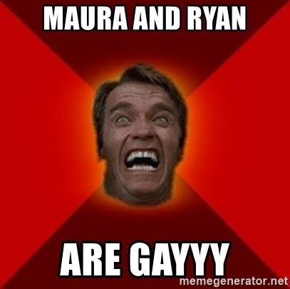 Angry Arnold - Maura and Ryan Are gaYyy