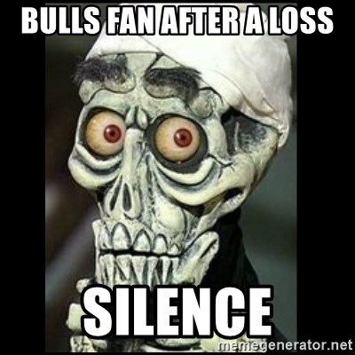 Achmed the dead terrorist - bulls fan after a loss silence