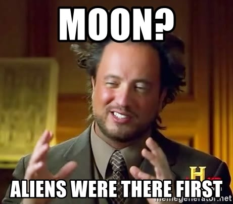 Ancient Aliens - Moon? Aliens Were there First