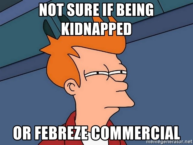 Futurama Fry - not sure if being kidnapped or Febreze commercial