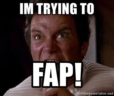 Khan - im trying to fap!