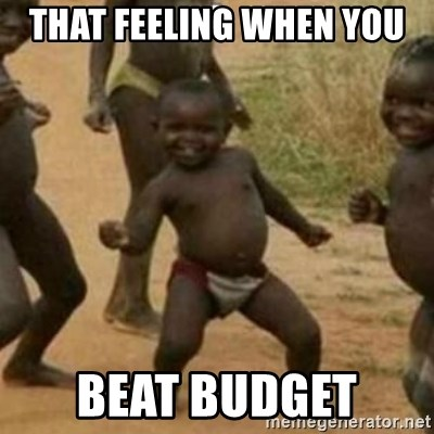 Black Kid - THAT FEELING WHEN YOU  BEAT BUDGET