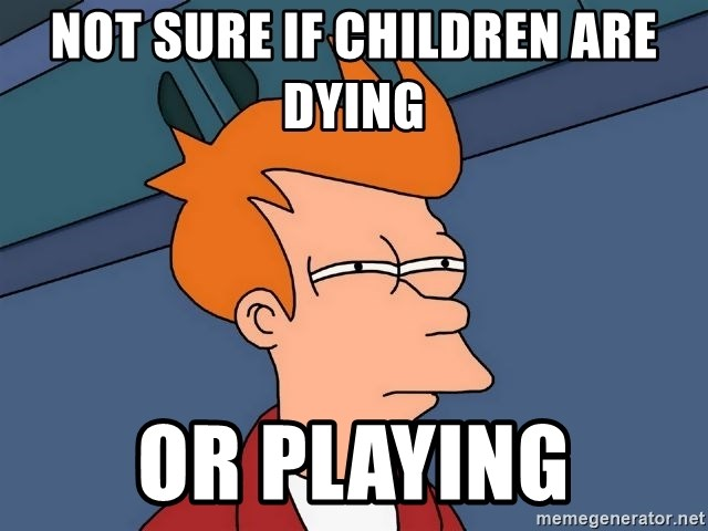 Futurama Fry - Not sure if Children are dying  Or playing
