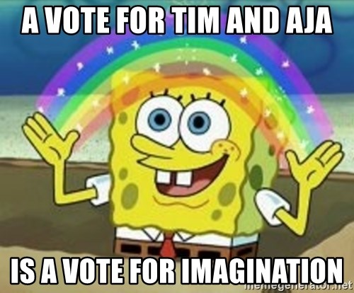 Spongebob - a vote for tim and aja is a vote for imagination