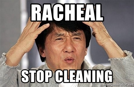 Jackie Chan - Racheal STOP Cleaning