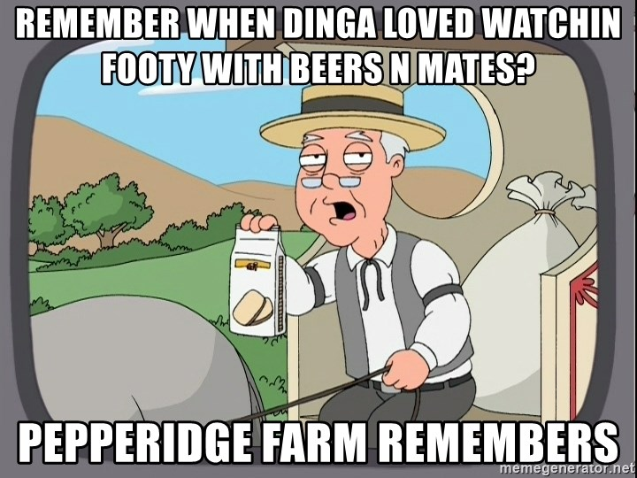 Family Guy Pepperidge Farm - REmember when dinga loved watchin footy with beers n mates? Pepperidge farm remembers