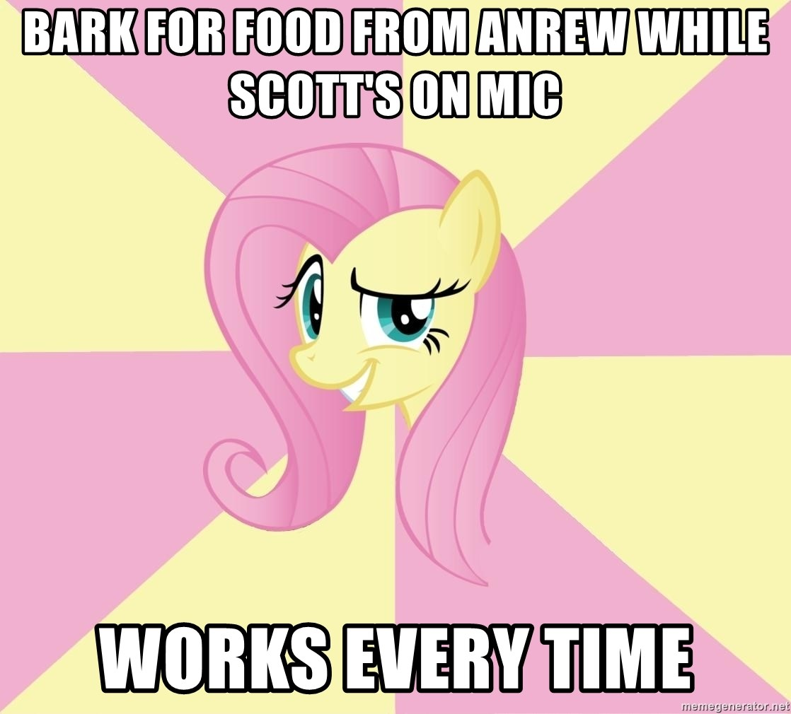 rebellious fluttershy  - bark for food from anrew while scott's on mic works every time
