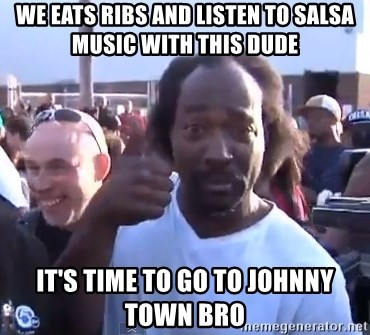 charles ramsey 3 - We eats ribs and listen to salsa music with this dude It's time to go to Johnny Town bro