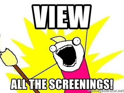 X ALL THE THINGS - View ALL the screenings!