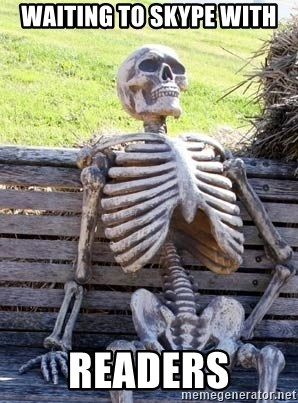 Waiting Skeleton - Waiting to Skype with Readers