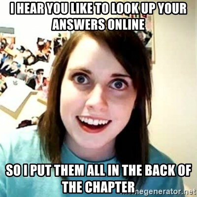 Overly Attached Girlfriend 2 - I HEAR YOU LIKE TO LOOK UP YOUR ANSWERS ONLINE SO I PUT THEM ALL IN THE BACK OF THE CHAPTER
