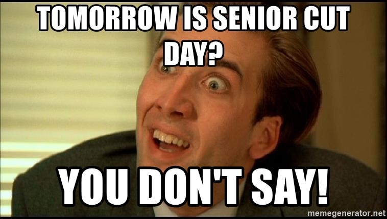 You Don't Say Nicholas Cage - tomorrow is senior cut day? you don't say!