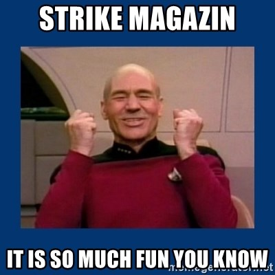 Captain Picard So Much Win! - Strike magazin it is so much fun you know