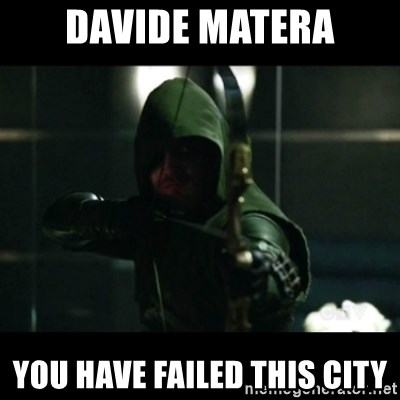YOU HAVE FAILED THIS CITY - Davide matera You have failed this citY