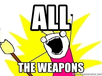 X ALL THE THINGS - All The Weapons