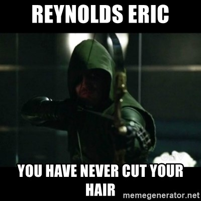 YOU HAVE FAILED THIS CITY - Reynolds eric you have never cut your hair