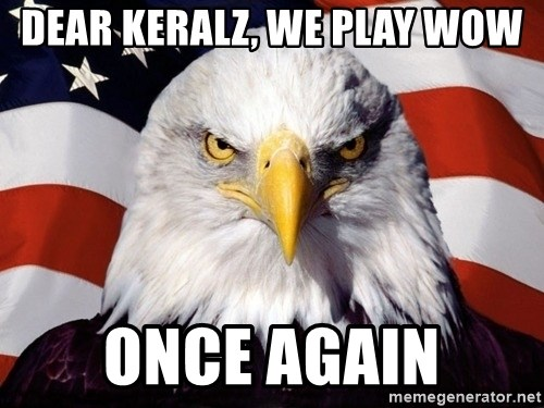 American Pride Eagle - Dear Keralz, we play wow Once again