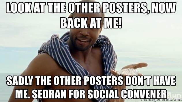 Old Spice Diamonds - Look at the other posters, now back at me! Sadly the other posters don't have me. Sedran for Social convener