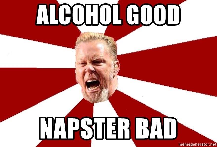 James The Table - Alcohol good napster bad