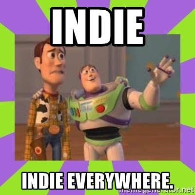 X, X Everywhere  - Indie indie everywhere.