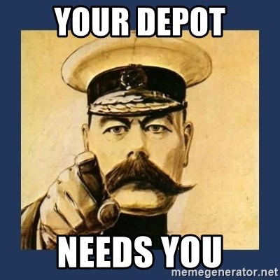your country needs you - YOUR Depot Needs you