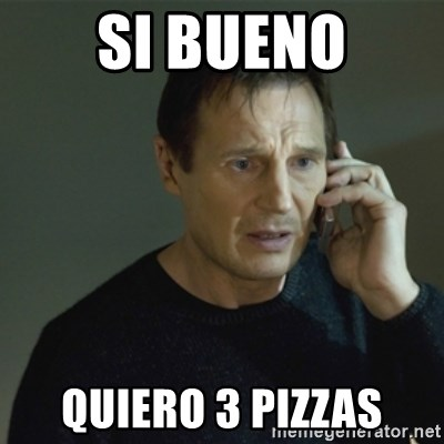 I don't know who you are... - SI BUENO QUIERO 3 PIZZAS