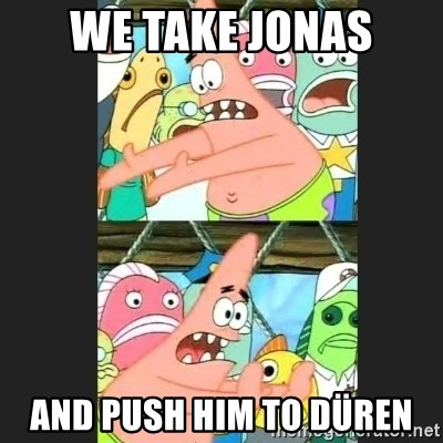 Pushing Patrick - WE TAKE JONAS AND PUSH HIM TO DÜREN