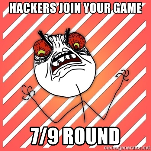 iHate - hackers join your game 7/9 round