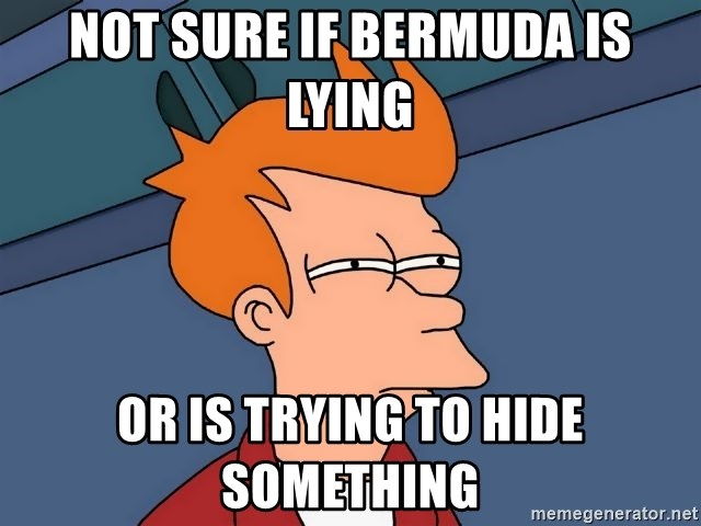 Futurama Fry - Not sure if bermuda is lying or is trying to hide something