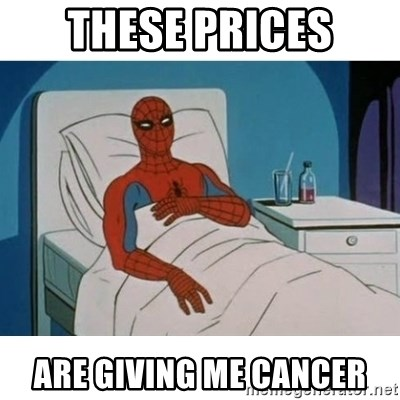 SpiderMan Cancer - these prices are giving me cancer