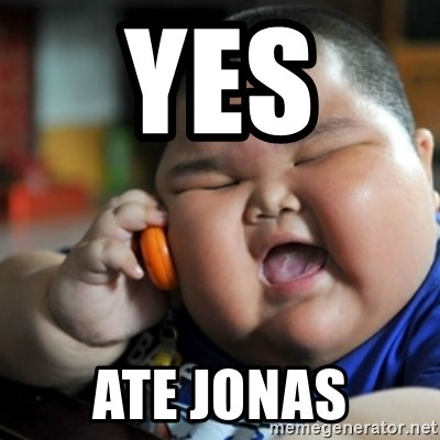 fat chinese kid - YES  ATE JONAS