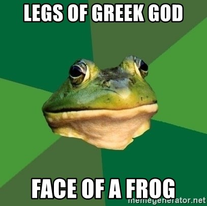 Foul Bachelor Frog - Legs of greek god face of a frog