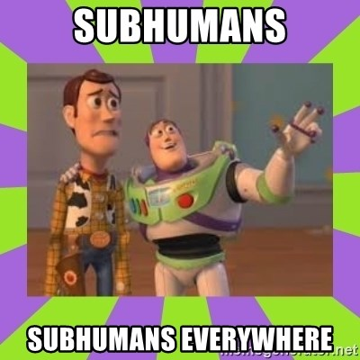 X, X Everywhere  - subhumans subhumans everywhere