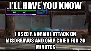 MISDREAVUS - i'll have you know I used a normal attack on misdreavus and only cried for 20 minutes