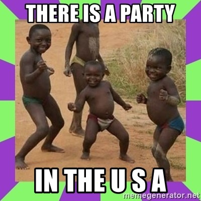 african kids dancing - THERE IS A PARTY IN THE U S A