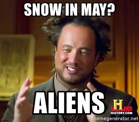 Ancient Aliens - SNOW IN MAY? AlienS