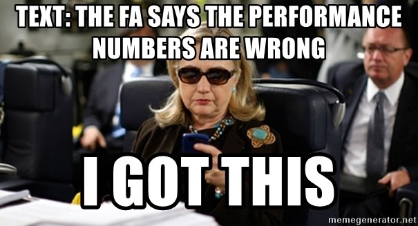 Hillary Text - TEXT: The FA says the performance numbers are wrong  i got this