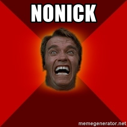 Angry Arnold - nonick