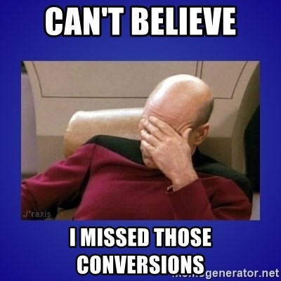 Picard facepalm  - Can't Believe I missed those conversions