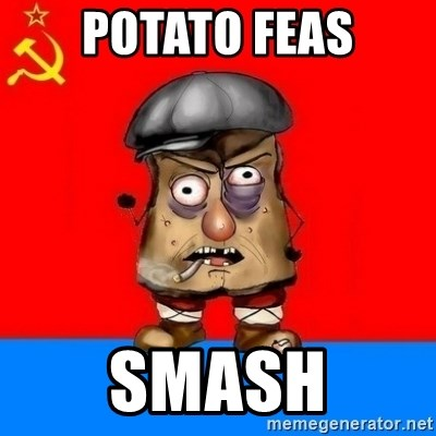 Malorashka-Soviet - POTATO FEAS SMASH